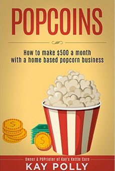 Popcoins: How to make $500 a month with a home based popcorn business